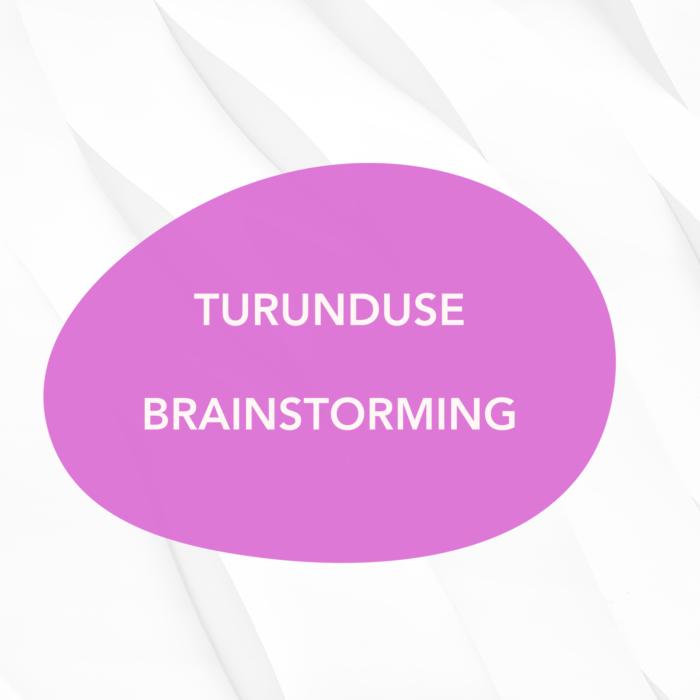 Turunduse Brainstorming