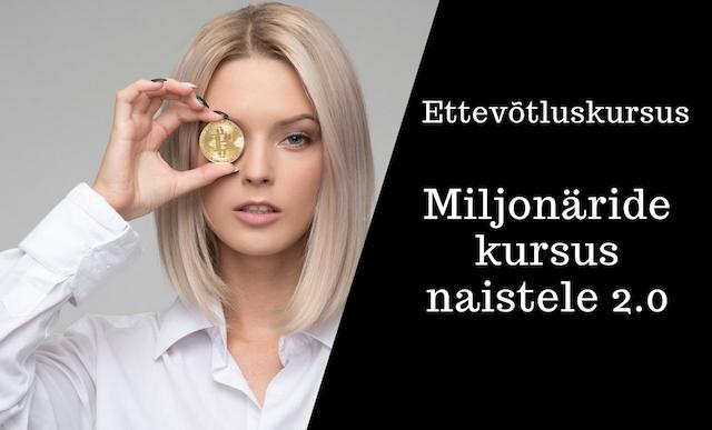 Miljonäride kursus naistele 2.0