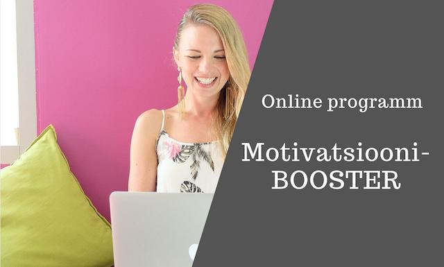 "Online programm ""MotivatsiooniBOOSTER"""