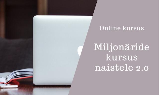 Online koolitus: Miljonäride kursus naistele 2.0
